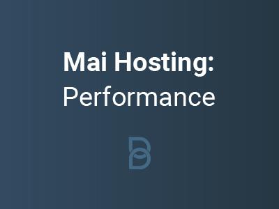 Mai Hosting: Performance