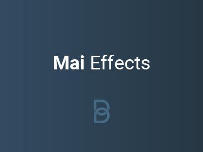 Mai Effects