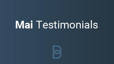 Mai Testimonials