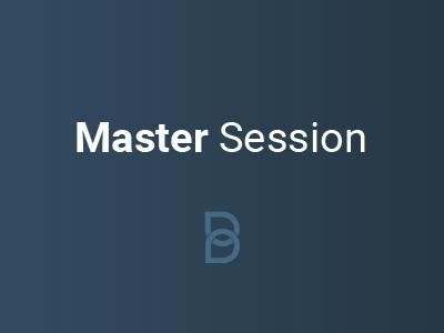 Master Session